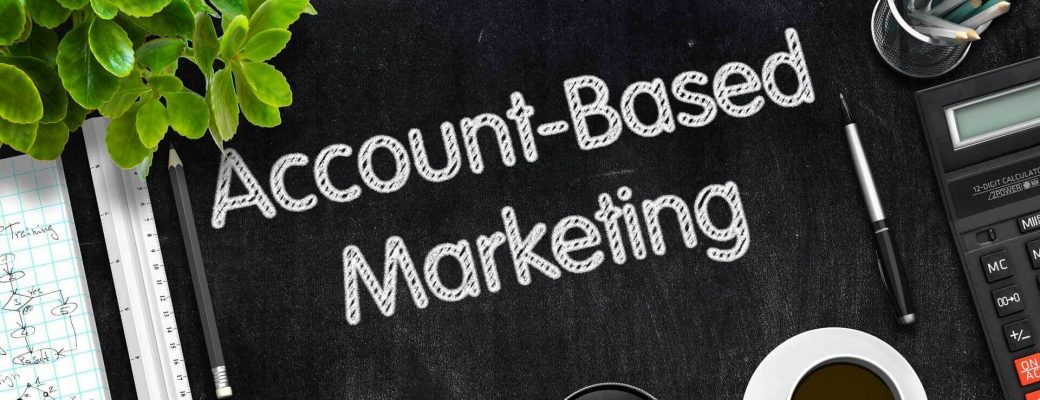 The New Era Of Account-Based Marketing